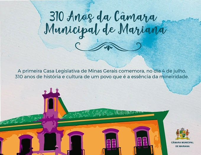 Câmara de Mariana - 310 anos