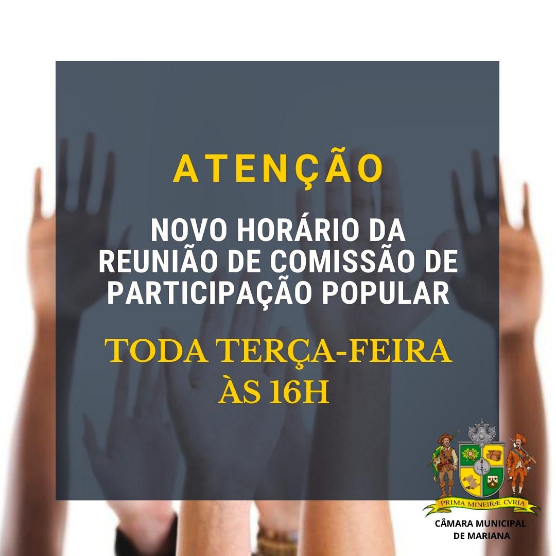NOVO HORÁRIO DA REUNIÃO DE COMISSÃO DE PARTICIPAÇÃO POPULAR