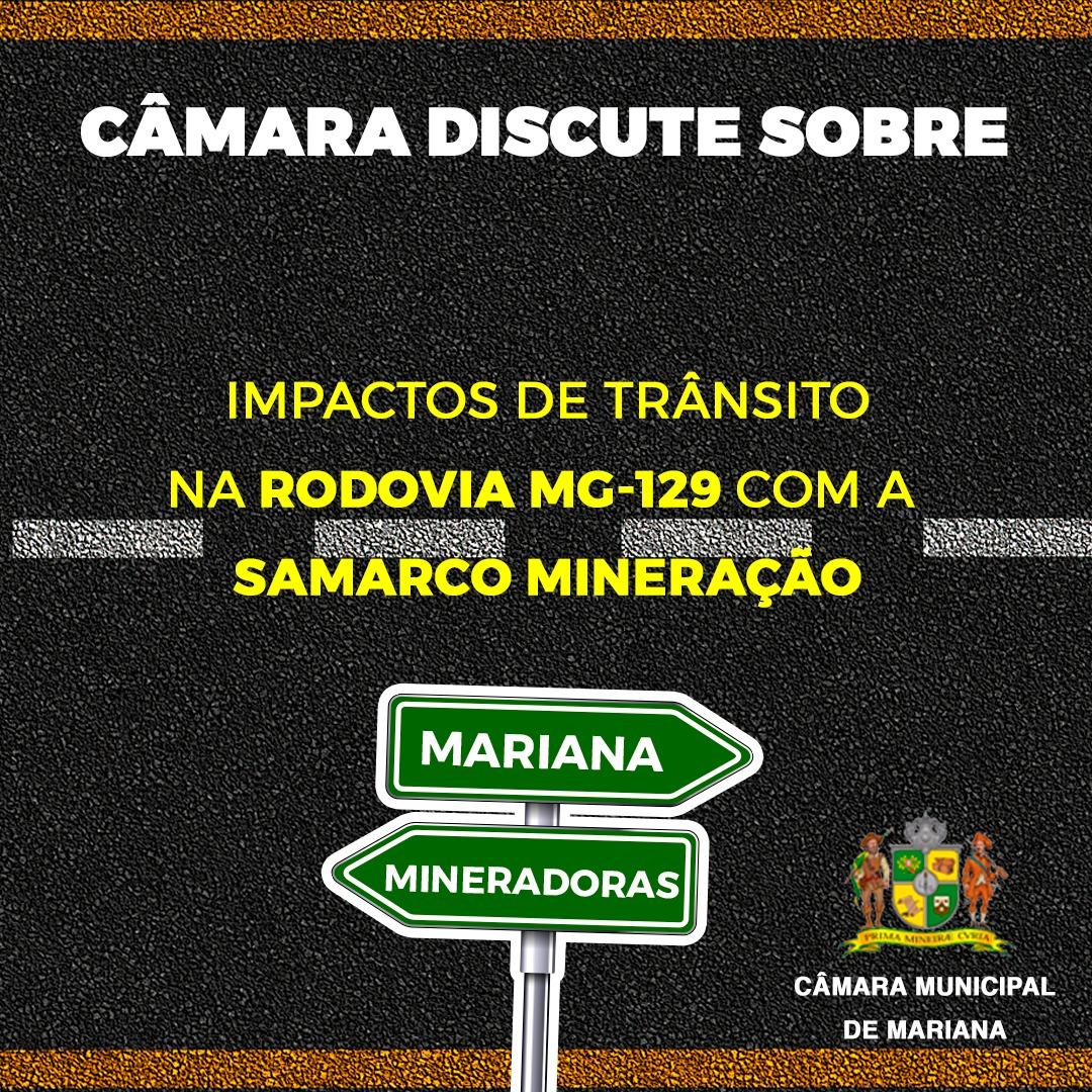 CÂMARA DISCUTE SOBRE IMPACTO DE TRÂNSITO COM SAMARCO