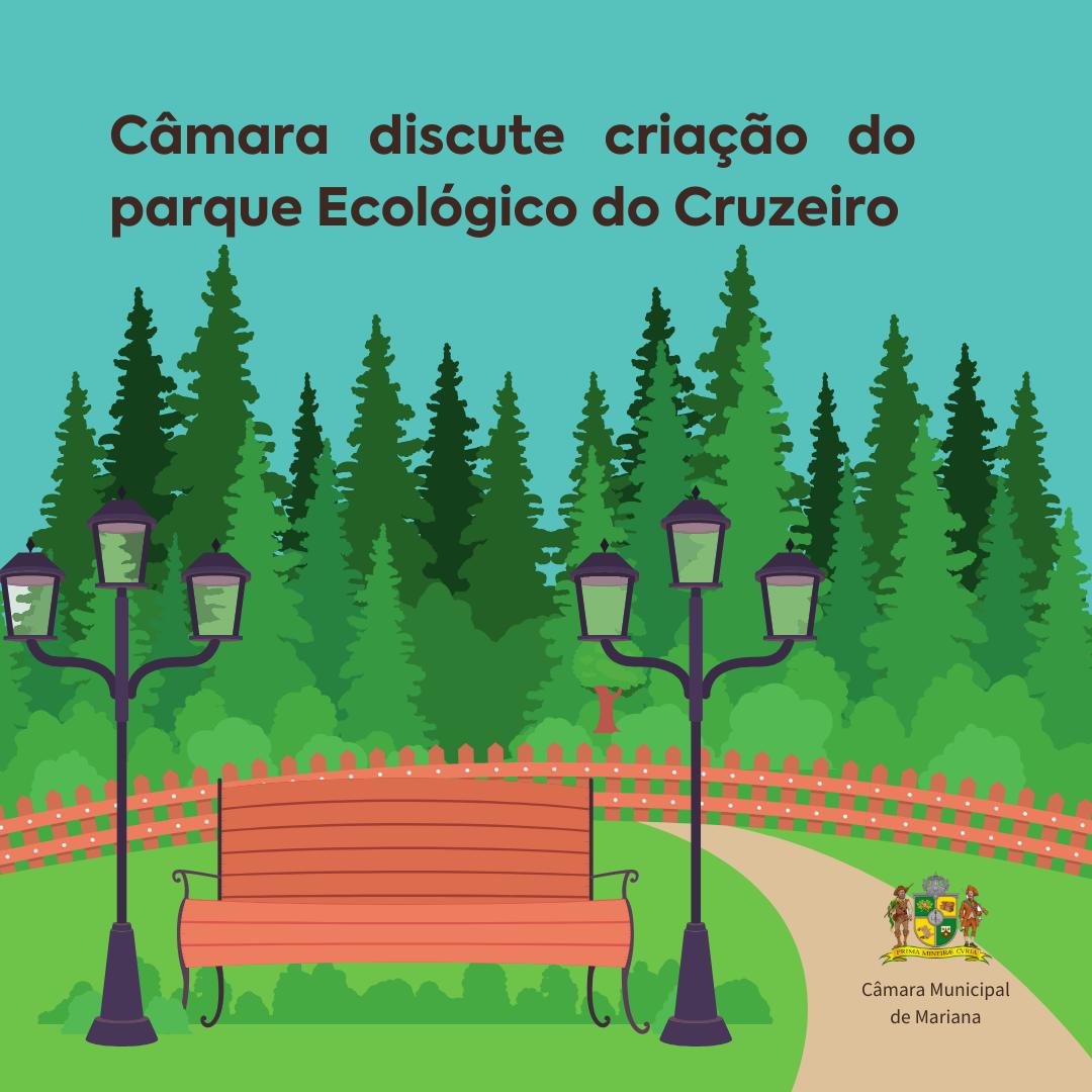 Câmara discute criação do Parque Ecológico do Cruzeiro