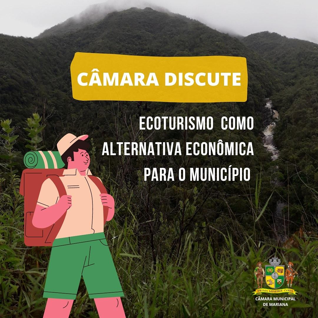 Câmara discute potencial ecoturístico de Mariana